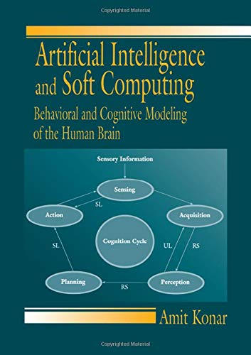 Artificial Intelligence and Soft Computing Behavioral and Cognitive Modeling