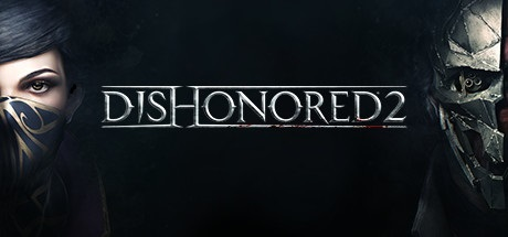 Games like Skyrim - Dishonored 2