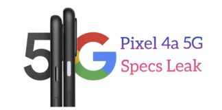 Google Pixel 4a 5G Specs Leaked, Has Punch-hole Display and Dual Cameras